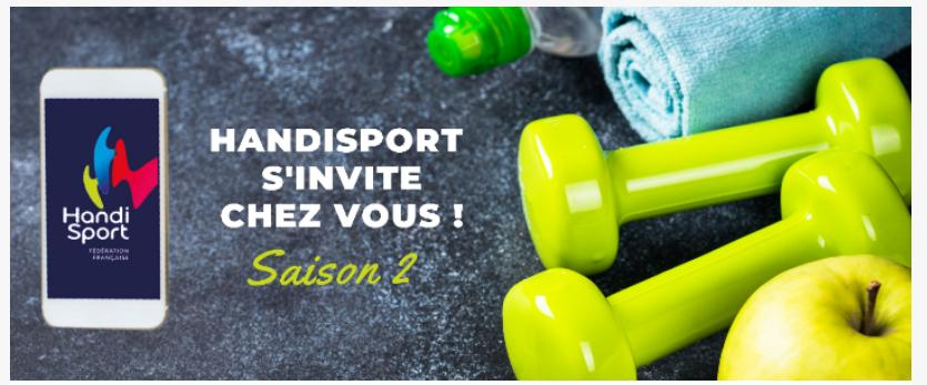 HANDISPORT S'INVITE CHEZ VOUS, SAISON 2 !